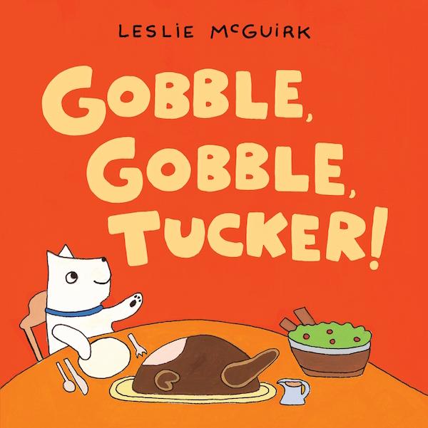 Gobble Gobble Tucker!
